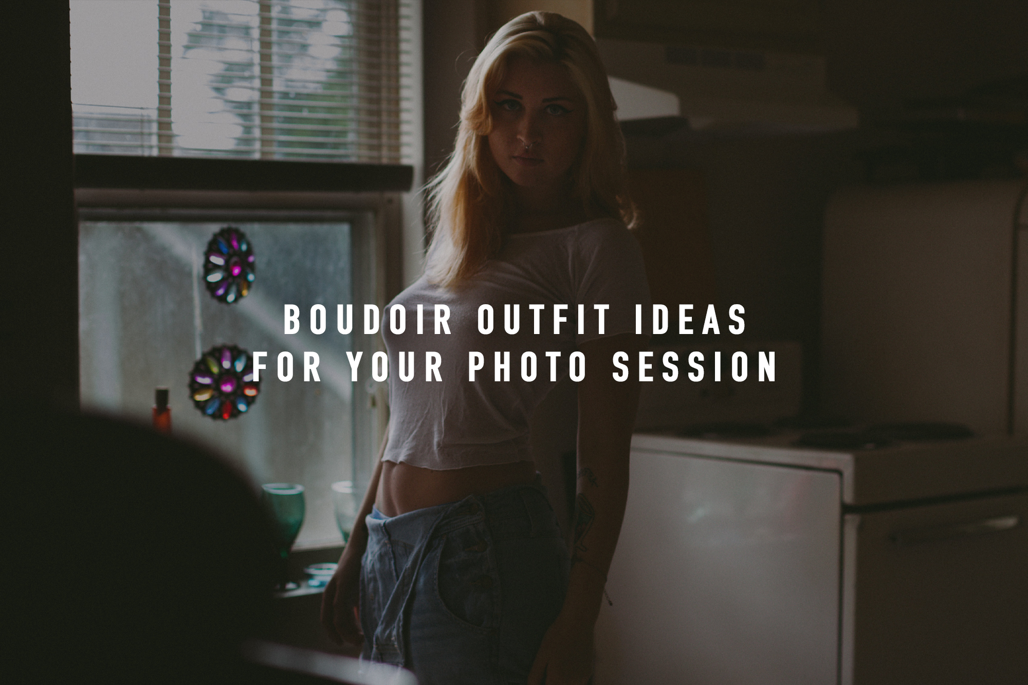 BOUDOIR OUTFIT IDEAS FOR YOUR PHOTO SESSION